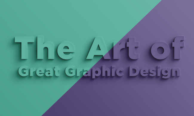 The Art of Great Graphic Design